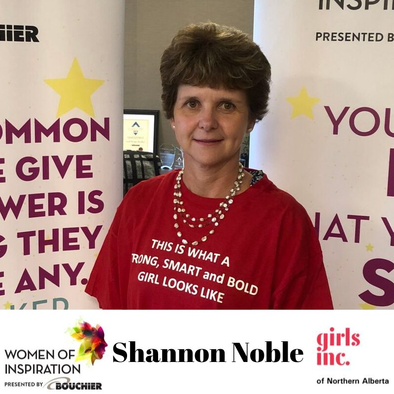 Girls Inc of Northern Alberta Women of Inspiration Series, Third Nominee, Shannon Noble